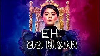 Zizi Kirana Eh Official Lyric Video Lirik