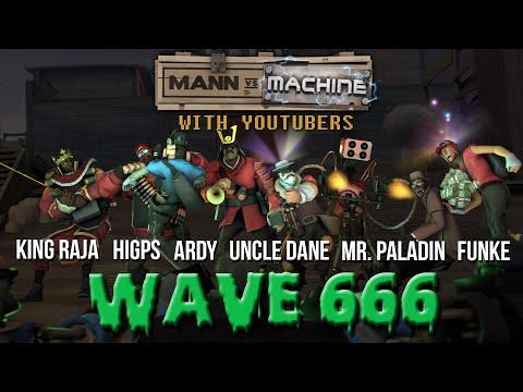 MvM With YouTubers #666   Mr. Paladin, FUNKe, Ardy, King Raja, HiGPS & Uncle Dane