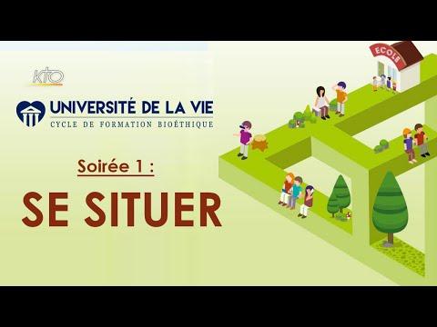 Université de la Vie : se situer (1/4)