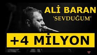 Ali Baran - Sevduğum (Official Audio)