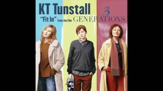 """KT Tunstall - Fit In (From """"3 Generations"""")"""