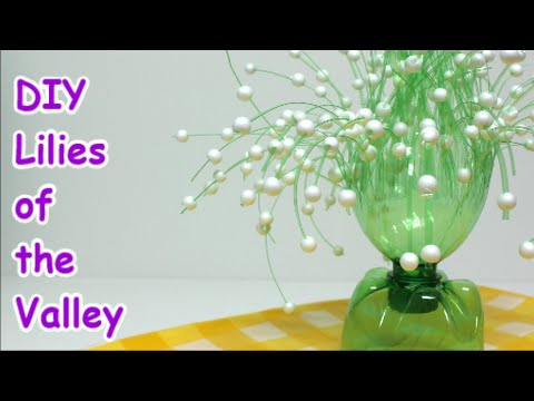 Download Easy DIY Crafts Ideas Lilies of the Valley from Plastic Bottle - Recycled Bottles Crafts HD Video