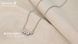 Hand Stamped Cube Necklace Tutorial By ImpressArt