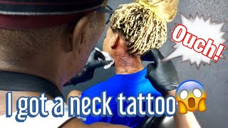 I Got My First NECK TATTOO!!