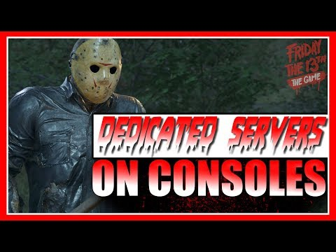DEDICATED SERVERS Are Here! | PS4 Update | Friday the 13th: The Game