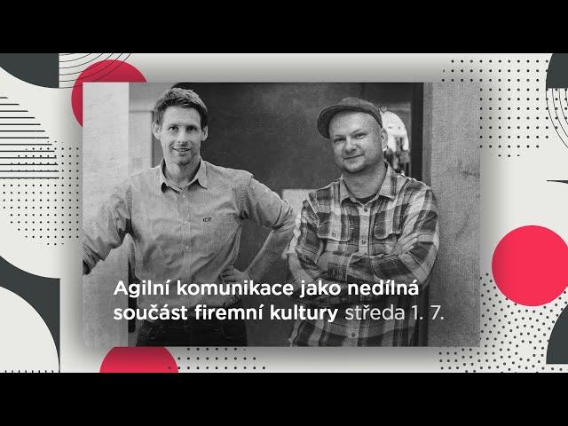 HomeOfficeTV s Tomášem Vránkem: Agilní komunikace jako nedílná součást firemní kultury