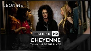 Cheyenne - This must be the place Film Trailer