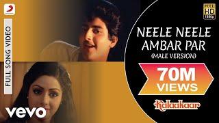Neele Neele Ambar Par (Male Version) - Kalaakaar | Kishore Kumar | Sridevi | Kunal Goswami
