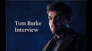 Tom Burke on Strike | Full Interview (August 2017)