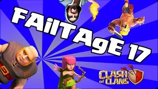 Clash of clans - Failtage 17 (Failure at it's Finest)