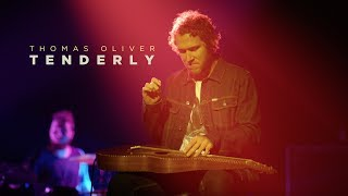NZ music Thomas Oliver Tenderly