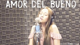 Amor del bueno - Calibre 50 (Carolina Ross cover) En Vivo Sesión Estudio