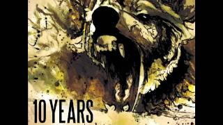 10 Years - Fade Into (The Ocean)