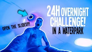 *INSANE* I SPENT THE NIGHT IN A WATERPARK!