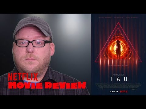 TAU | Movie Review | NETFLIX Sci-fi Thriller | Spoiler-free