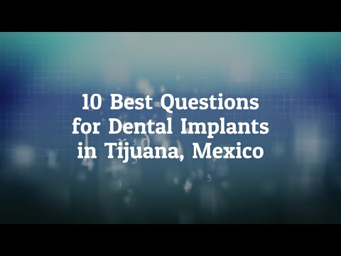 10-Best-Questions-to-Ask-Before-Going-For-Dental-Implants-in-Tijuana-Mexico