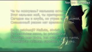 [lyrics] GRIVINA -  Мало [LIETUVIŠKAI!]
