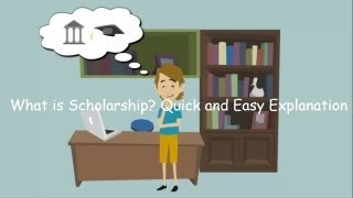 What Is Scholarship? - Quick And Easy Explanation