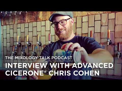 A Chat with the Beertender: Chris Cohen, Advanced Cicerone ...