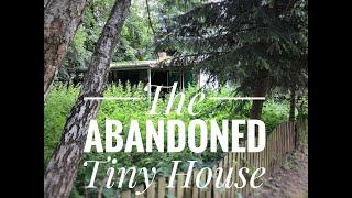 Renovating An Abandoned Tiny House Part 1