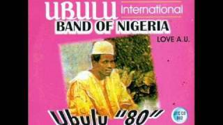 Ubulu International Band of Nigeria - Ogom Egbu Madu