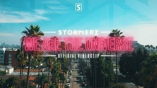 Stormerz - We Are The Universe (Official Videoclip)