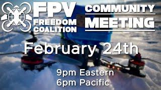 2021-02-24 FPV Freedom Coalition Community Meeting - DAC Recap