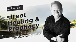Street Healing and Prophetic Ministry in Florida