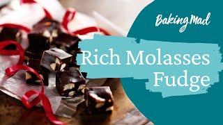 Rich molasses fudge