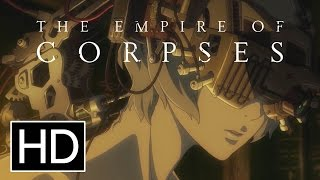 Project Itoh The Empire Of Corpses  Meet Jonas