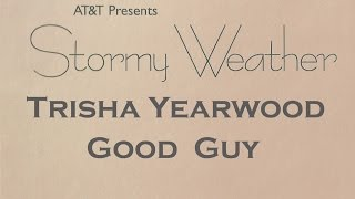 Trisha Yearwood - Good Guy