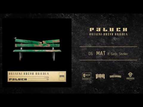 """Paluch """"MAT"""" ft. Gedz, Sheller prod. SoSpecial"""