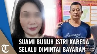 Kesal Selalu Dimintai Bayaran Rp700 Ribu Tiap Berhubungan Badan, Suami Bunuh Istri di Ketapang