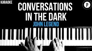 John Legend - Conversations In The Dark Karaoke SLOWER Acoustic Piano Instrumental Cover Lyrics