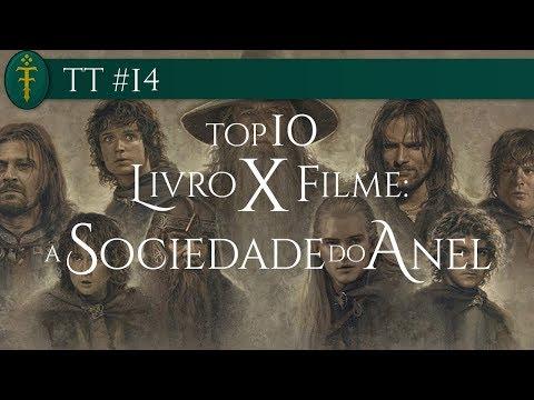 TT #14 - TOP 10 - Livro X Filme: A Sociedade do Anel