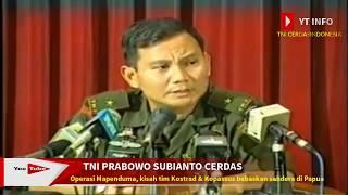 Download Video INILAH TNI PRABOWO SUBIANTO YANG BERHASIL OPERASI PENYANDERAAN MAPENDUMA MP3 3GP MP4