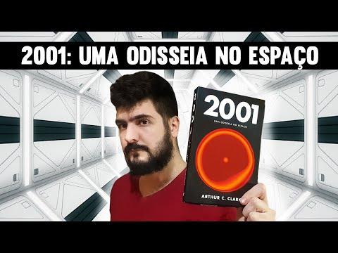 2001: UMA ODISSEIA NO ESPAÇO - RESENHA DO LIVRO E EXPLICAÇÃO