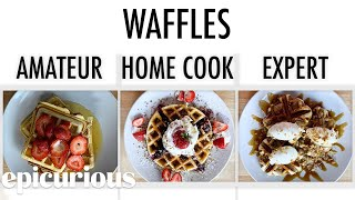 4 Levels of Waffles: Amateur to Food Scientist | Epicurious