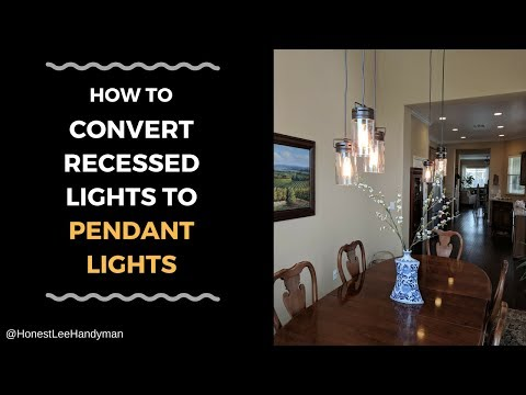 How to Convert Recessed lights to Pendant lights