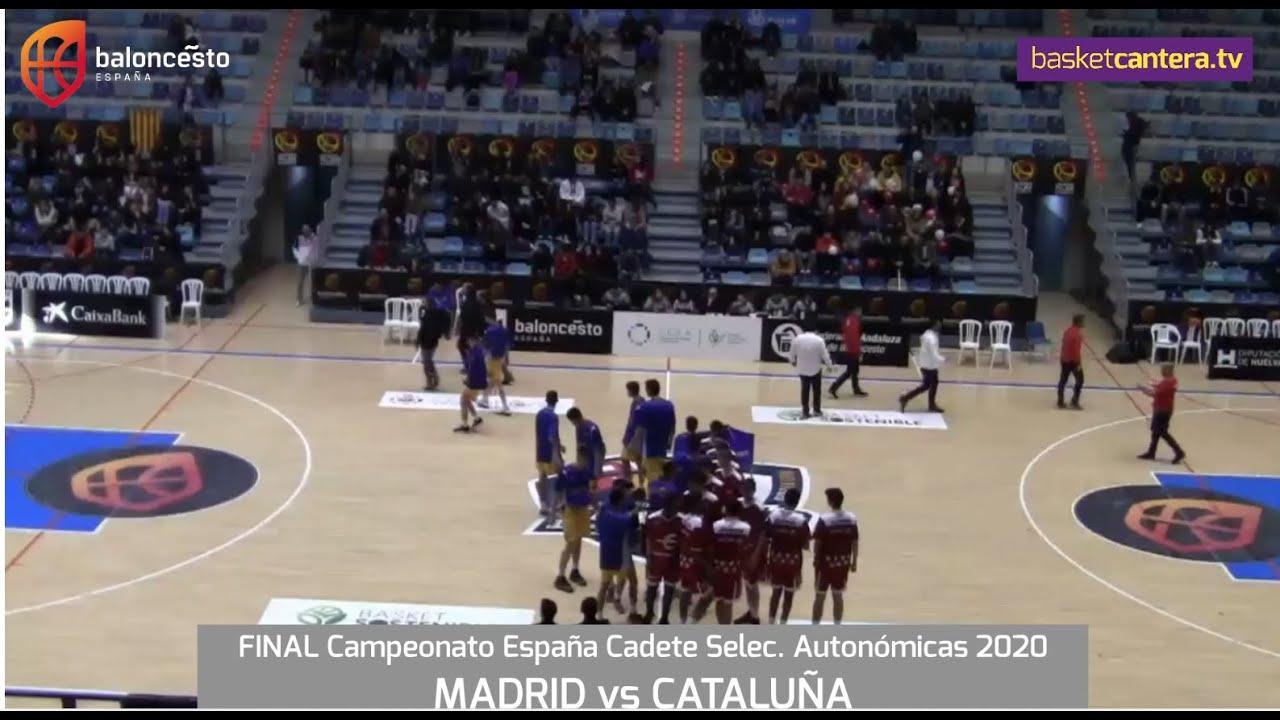 U16M - MADRID vs CATALUÑA. Final Campeonato España Cadete Selec. Masc. Autonómicas 2020