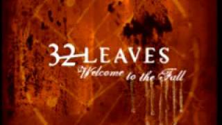 32 Leaves 'Never Even There'