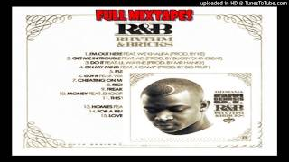 O T  Genasis   Get Me In Trouble Feat  Ad R&B  RHYTHM & BRICKS