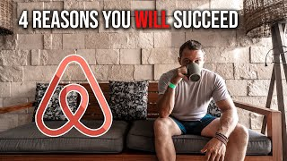 4 Reasons Why You WILL Succeed As An Airbnb Host