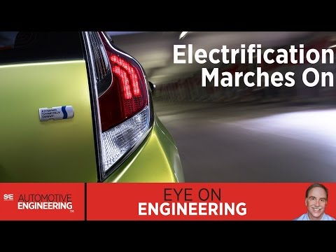 SAE Eye on Engineering: Electrification Marches On