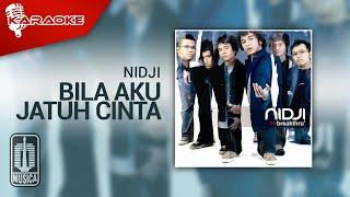 Nidji - Bila Aku Jatuh Cinta (Official Karaoke Video)