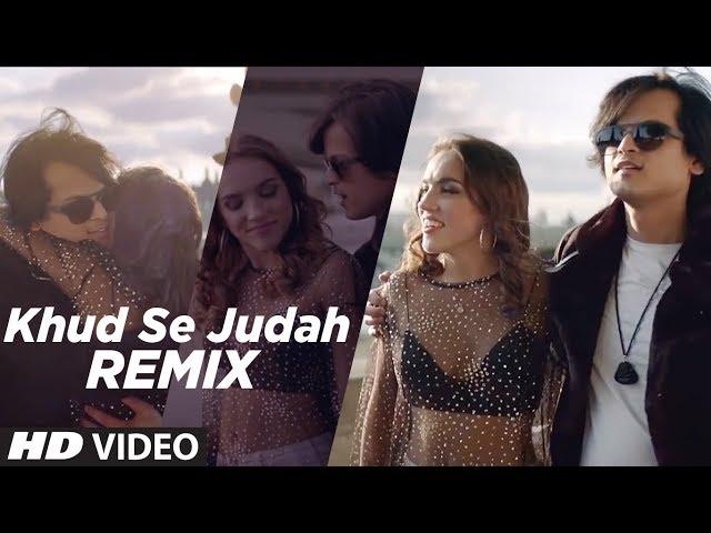 Khud Se Judah Full Video Song HD | Shrey Singhal | Dj Syrah | New Song 2018