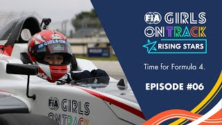 EPISODE #06 - Time for Formula 4. | FIA Girls on Track - Rising Stars