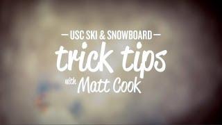 USC Ski & Snowboard - Trick Tips: Switch Rodeo 720