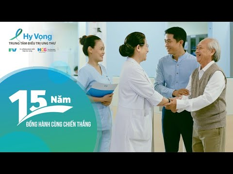 15 Years Together to Win | Hy Vong Cancer Care Centre | FV Hospital