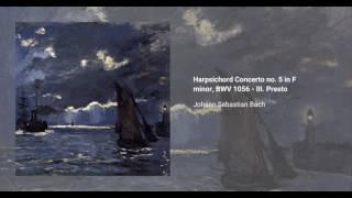Harpsichord Concerto no. 5 in F minor, BWV 1056